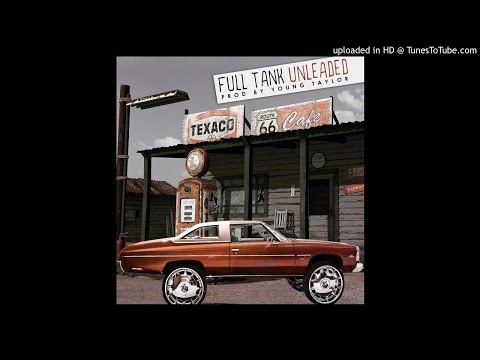 Full Tank Unleaded(Prod by Young Taylor) - Akeem