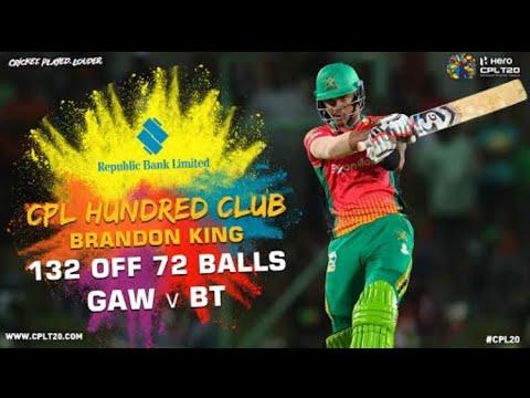 CPL HUNDRED CLUB | BRANDON KING 132 GAW V BT | #CPLHundredClub #CPL20 #CricketPlayedLouder