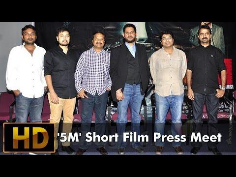 5M Short Film Press Meet l Deepak Ravella
