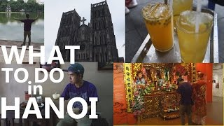 HANOI VIETNAM 2015: Top Things To Do! Kyle Le