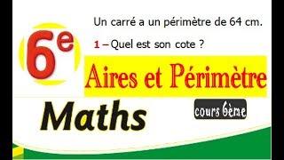 Maths 6ème - Les aires et les périmètres Exercice 1