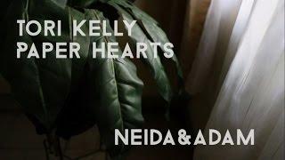 Video Paper Hearts - Tori Kelly (Acoustic Cover) || Neida & Adam MP3, 3GP, MP4, WEBM, AVI, FLV Juni 2018