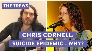 In today's Trews Dr Brad Evans and I discuss the case of male suicide rates, in reponse to the death of Chris Cornell.My new tour Re:Birth is coming to YOUR town - go to http://russellbrand.seetickets.com/tour/russell-brandListen to my new podcast Under The Skin here https://itunes.apple.com/au/podcast/under-the-skin-with-russell-brand/id1212064750?mt=2Subscribe to the Trews here: http://tinyurl.com/opragcgProduced & edited by Gareth RoyTrews Music by Tom Excell & Oliver CadmanTrews Graphic by Ger Carney