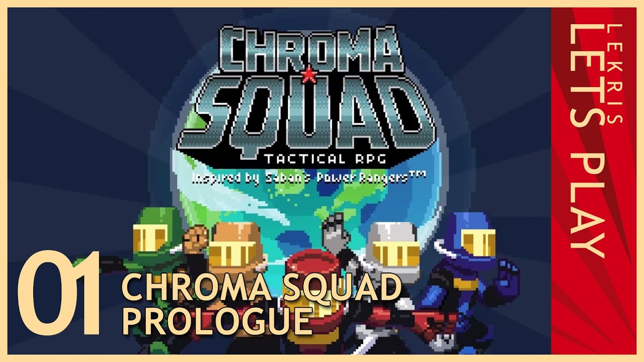 Chroma Squad #01 - Prologue