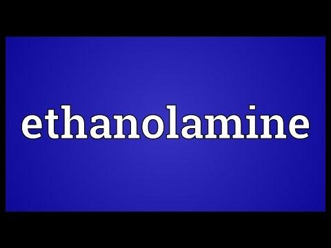 Ethanolamine Meaning