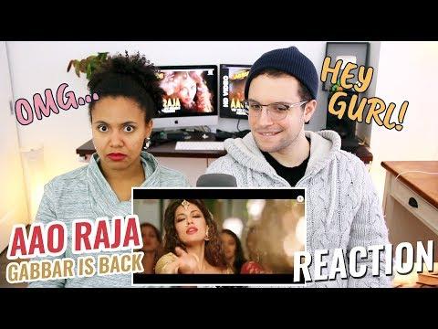 Aao Raja - Gabbar Is Back   REACTION