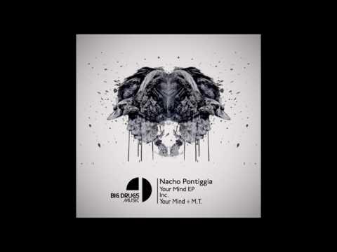 Nacho Pontiggia - Your Mind (Original Mix)