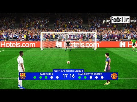 PES 2019 | BARCELONA Vs MANCHESTER UNITED | UEFA Champions League (UCL) | Penalty Shootout