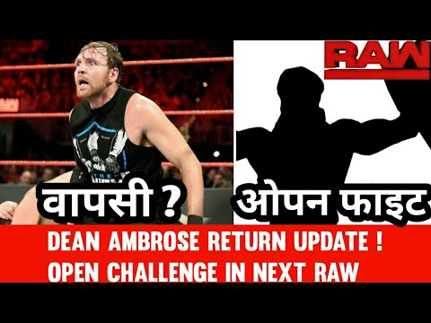 Dean Ambrose Return Latest Update ! Open Challenge in Next Raw ! WWE Raw 14th May 2018 Highlights