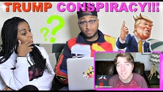 In today's Episode of Couples Reacts we react to DONALD TRUMP CONSPIRACY THEORIES and the one with the planes has always been a mystery to pretty much everyo...