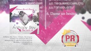 Dame un besito - Anthony Rey - Platinum Records (Official Audio)