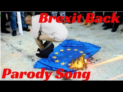 Bringing Brexit Back - Justin Timberlake Parody