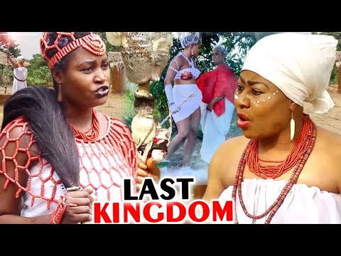 LAST KINGDOM SEASON  1&2 -  (New Movie) 2020 Latest Nigerian Nollywood Movie Full HD