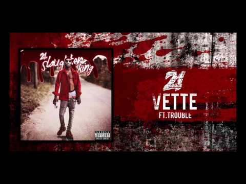 21 Savage - Vette ft Trouble (Prod By Spiffy)