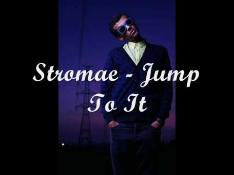 Stromae - Jump To It lyrics