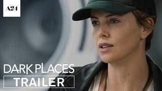 Nonton Dark Places   Official Trailer Hd   A24 Film Subtitle Indonesia Streaming Movie Download
