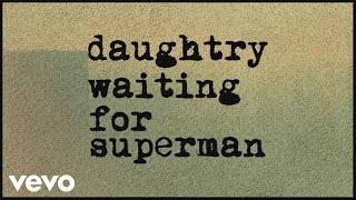 Video Daughtry - Waiting For Superman (Lyric) MP3, 3GP, MP4, WEBM, AVI, FLV Juli 2018