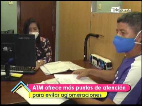 ATM ofrece más puntos de atención para evitar aglomeraciones