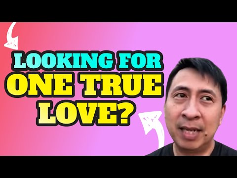 How to Find Your One True Love? | Bo Sanchez