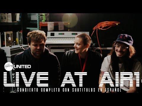 Hillsong United - Live at Air1 [subtitulado en español] (concierto completo)
