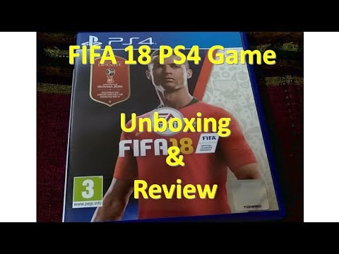 FIFA 18 PS4 Game Unboxing Review