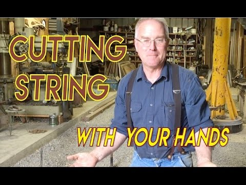 Cutting String with your Hands