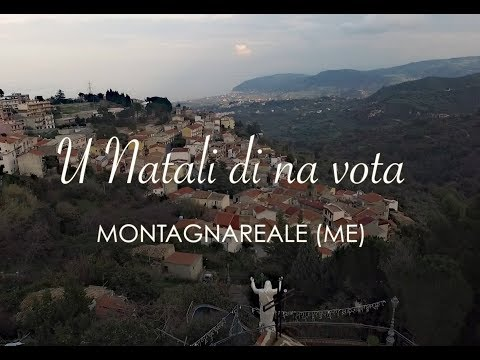 MONTAGNAREALE: U NATALI DI NA VOTA.