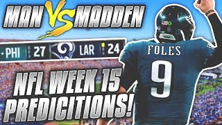 Predicting Every Week 15 NFL Winner.... DO YOU AGREE??? | Man vs Madden 2018 by Total Pro Sports