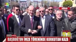 BAŞBUĞ'UN SAMSUN'DAKİ İMZA TÖRENİNDE KORKUTAN KAZA