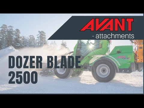 Dozer Blade 2500 2, Avant 300-700 Series attachment