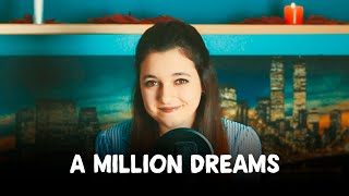 Video A Million Dreams - The Greatest Showman (Cover by Maria Miller) MP3, 3GP, MP4, WEBM, AVI, FLV Juni 2018