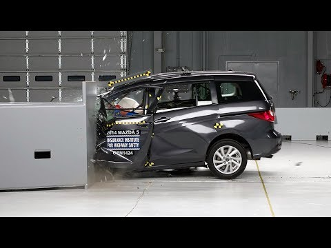 small - 2014 Mazda 5 40 mph small overlap IIHS crash test Overall evaluation: Poor Full rating at http://www.iihs.org/iihs/ratings/vehicle/v/mazda/5/2014.