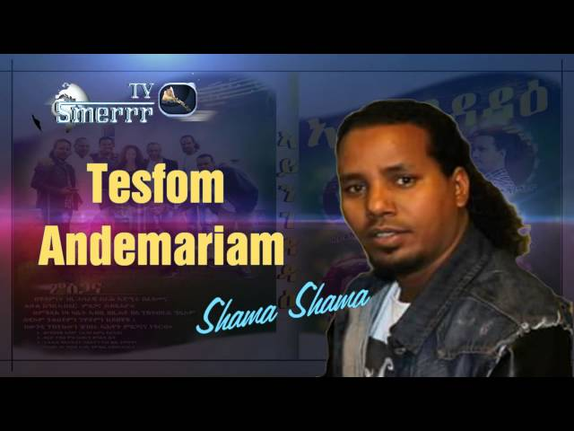 New Eritrean Music -Tesfom Andemariam