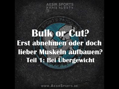 Bulk or Cut – Teil 1 – Bei Übergwicht: Erst abnehmen oder auf Muskelaufbau konzentrieren?
