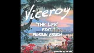 Thumbnail for Viceroy ft. Penguin Prison — The Life