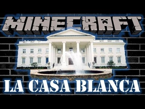 Minecraft - Mega Construcciones - La Casa Blanca (the White House)