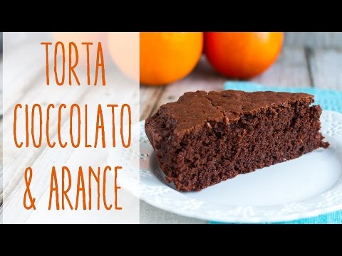 torta soffice cioccolato e arance - ricetta facile vegana