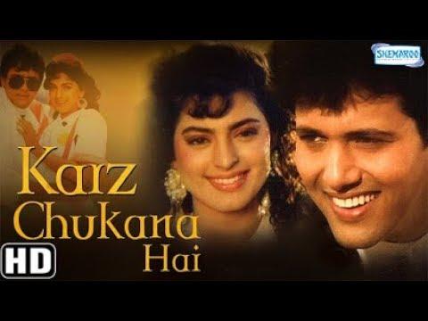 Karz Chukana Hai Hindi Full Movie - Govinda - Juhi Chawla - 90's Superhit Movie-(With Eng Subtitles)