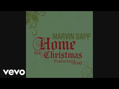 Marvin Sapp - Home for Christmas (Featuring Joe)