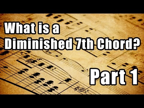 What is a diminished 7th chord?