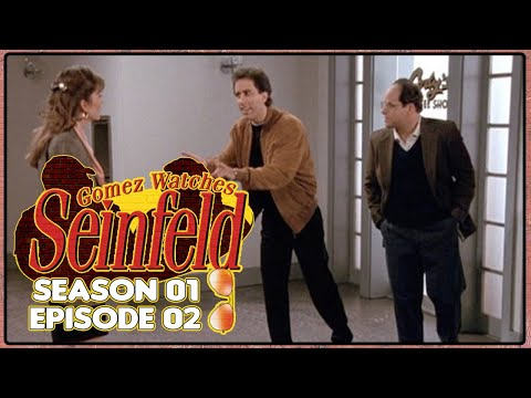 Gomez Watches Seinfeld #002 - Season 1 Episode 2