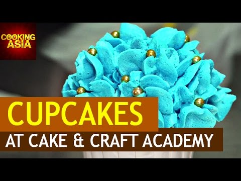 Cupcakes At 'Cake & Craft Academy' | Bandar Utama | Cooking Asia