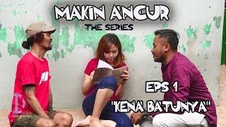 Film Komedi - Makin Ancur The Series - Eps 1 Kena Batunya