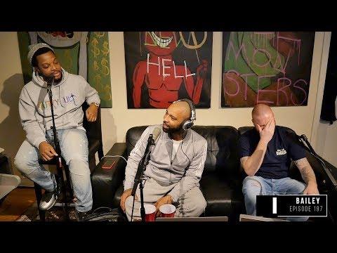 The Joe Budden Podcast Episode 197 | Bailey
