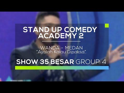 Wanda - Ayolah Kalo Dipaksa (SUCA 2 - 35 Besar Group 4)