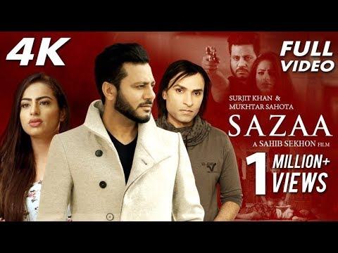 Video Sazaa - Full Song | Surjit Khan | Latest Punjabi Songs 2018 | Mukhtar Sahota | Sahib Sekhon download in MP3, 3GP, MP4, WEBM, AVI, FLV January 2017