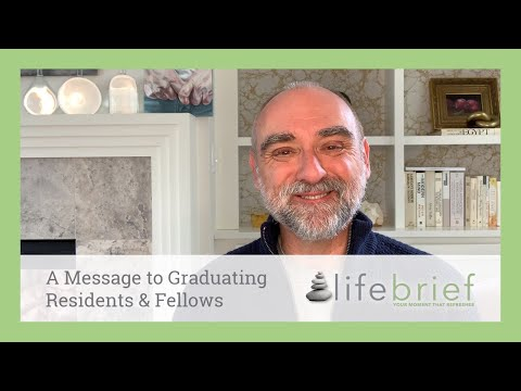 Graduation quotes - A Message to Graduating Residents & Fellows