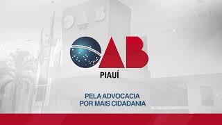 OAB Piauí em Ação – 19/07 a 29/07