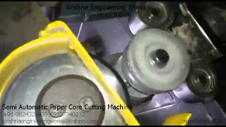 Semi Automatic Paper Core Cutting Machine – Krishna Engineering Works