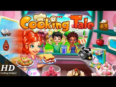 Cooking Tale Android Gameplay [1080p/60fps]